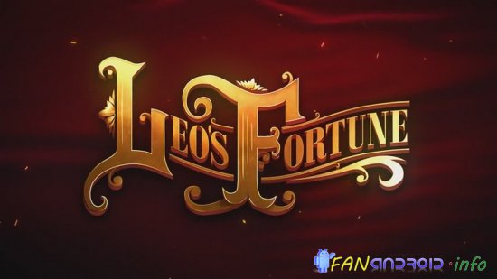 ( Анонс ) Leo's Fortune For Android